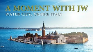 A Moment with JW - Venice, Italy