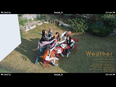 프로미스나인 'Weather' Special Video