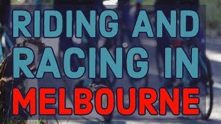 CYCLING VLOG | RIDING & RACING IN MELBOURNE