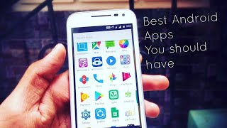 Top 5 Android Apps You Should have 2017 | Curious Apps