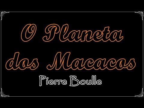 O Planeta dos Macacos, Pierre Boulle | Um Livro e Só