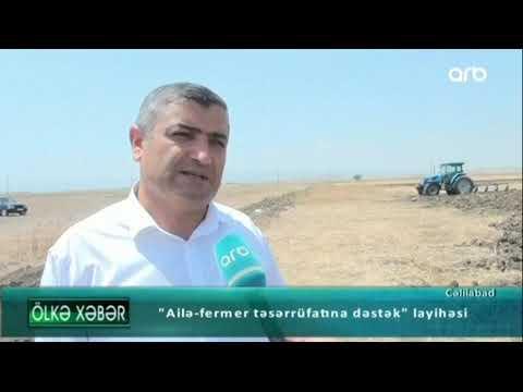 """Cəlilabadda """"Ailə-fermer təsərrüfatına dəstək""""layihəsinə başlanılıb"""