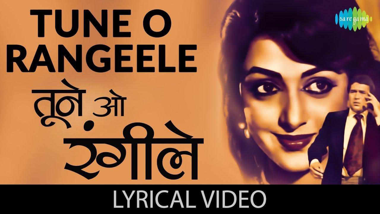Tune O Rangile| Lata Mangeshkar Lyrics