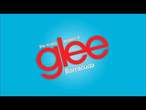 Barracuda (2014) (Song) by Lea Michele, Glee Cast,  and Adam Lambert