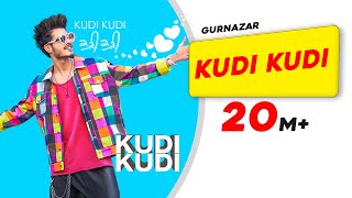 Gambar cover Kudi Kudi   Gurnazar feat. Rajat Nagpal   Sahaj Singh   Avantika Hari Nalwa   Latest Song 2018