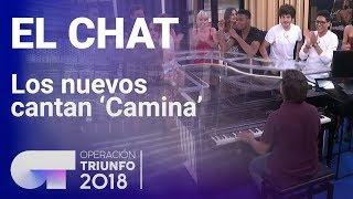Los nuevos concursantes de OT cantan 'Camina' con Manu Guix | El Chat | OT 2018