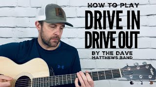 Drive In Drive Out-Guitar Tutorial-Dave Matthews Band