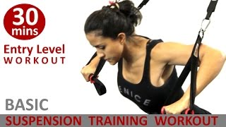 Basic Suspension Training Workout For Newbies by Coach Ali