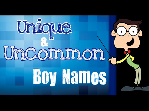Top 20 Unique Baby Boy Names | Not On The Popular Baby Names List