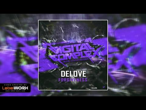 Delove - Forgiveness (Original Mix)