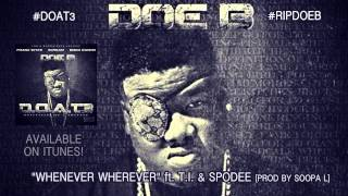 "Doe B ""Whenever Wherever"" [Official Audio]"