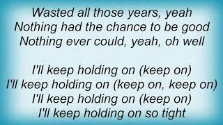 Another Level - Holding Back The Years Lyrics