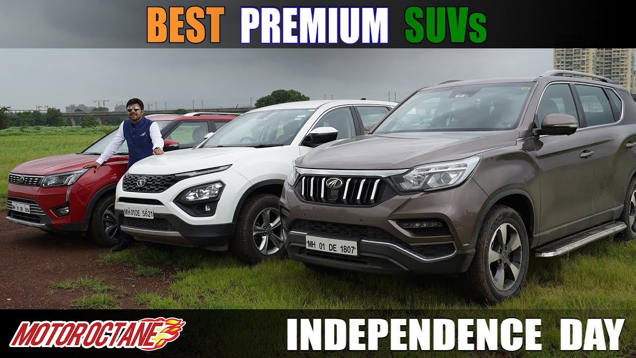 Motoroctane Youtube Video - Independence Day Special: Best Premium SUVs in India | MotorOctane