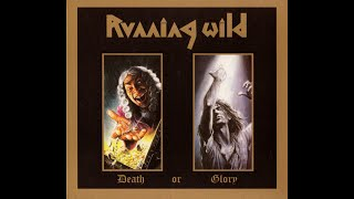 Running Wild - Death or Glory (1989 FULL ALBUM)