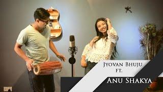 Banma Fulyo Phool - Movie//Kasam ( Jyovan Bhuju ft. Anu Shakya Cover ) #Anthropose