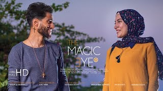 أمريكي مسيحي وقع في حب مسلمة محجبة 3 ❤️ The Magic eye III