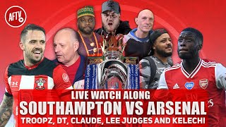Southampton V Arsenal | Watch Along | Live
