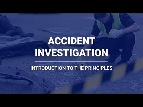 Accident Investigation   Introduction to the Principles   Human Focus ...