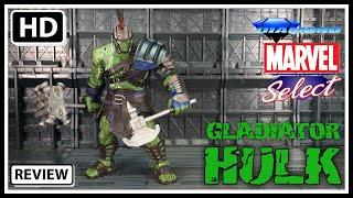 Marvel Select Thor: Ragnarok GLADIATOR HULK Diamond Select Toy Review