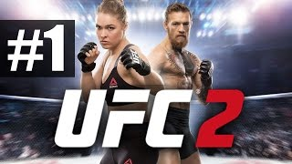 Прохождение UFC 2 [2016] на русском - часть 1 - Для любителей разбитых лиц