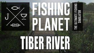 Fishing Planet -Tiber River -Trout/Wels Catfish/Eel