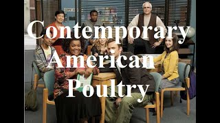 Contemporary American Poultry | A Video Essay