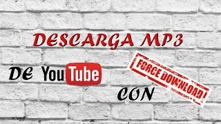 De Youtube Con Force Download