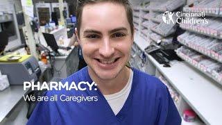 Division of Pharmacy: We Are All Caregivers | Cincinnati Children's