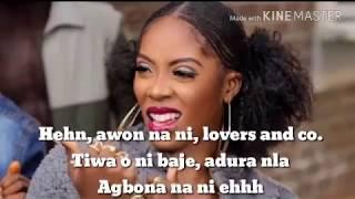 Tiwa Savage   Ife Wa Gbona Feat. Leo Wonder (Lyrics)