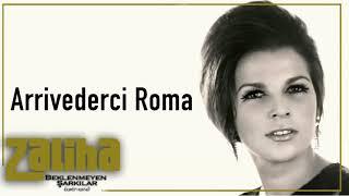 Zaliha  / Arrivederci Roma
