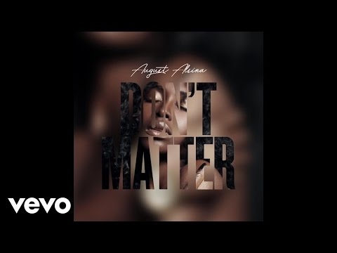 August Alsina – Don't Matter (Audio)