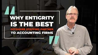 Why Entigrity Is the Best Offshore Staffing Partner to Accounting Firms