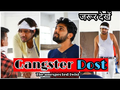 Gangster दोस्त || THE UNEXPECTED TWIST ||Jammy Brothers