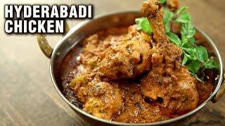 Super Easy Hyderabadi Chicken | Hyderabadi Chicken Curry Recipe | The Bombay Chef - Varun Inamdar