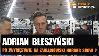 Adrian Błeszyński po ZHS 2: Ciężkie łapy. Claudio poczuł matę!