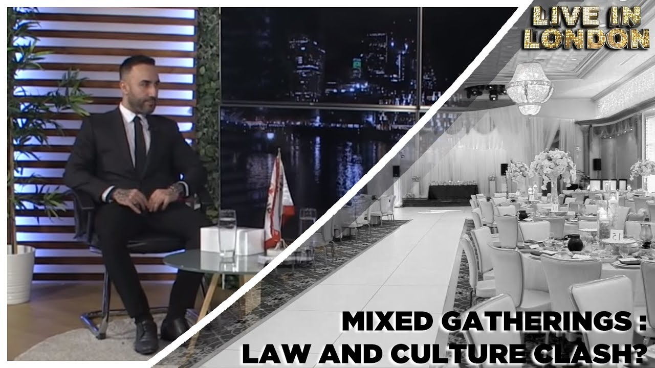 Mixed Gatherings : Law and Culture Clash?