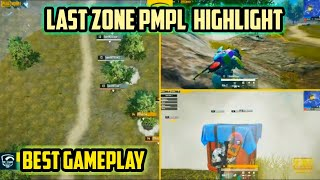 PMPL HIGHLIGHT DAY 4 W 1 | TOP FIGHT IN LAST ZONE | PUBG MOBILE GAMEPLAY