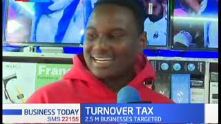 KRA introduces Turn Over Tax to small scale traders that targets 2.5 million businesses