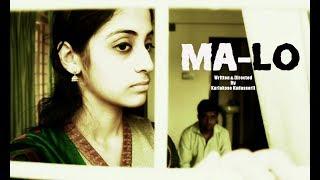 Ma-Lo: Award Winning Malayalam Short Film