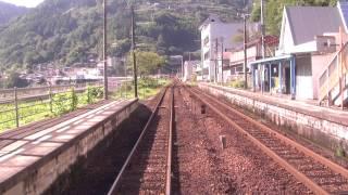 前面展望高松~阿波池田~高知土讃線普通・7時間走破①