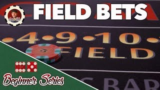 Field Bets - How to Play Craps Pt. 11
