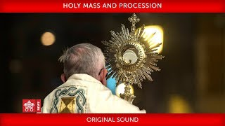 Pope Francis - Holy Mass and Procession 2018-06-03