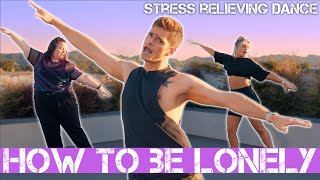How to Be Lonely - Rita Ora | Caleb Marshall | Stress Relief Dance Workout