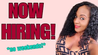 New Work From Home Job With Benefits, + No Weekends!
