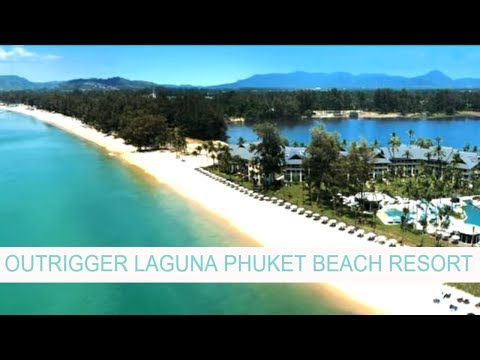 Luxury Escapes - Outrigger Laguna Phuket Beach Resort Mp3
