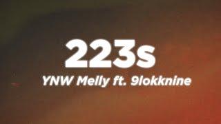 YNW Melly - 223s (Lyrics Video) ft. 9lokknine