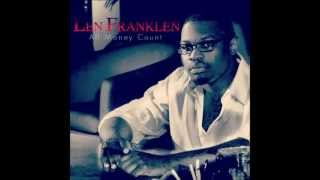 I Got You Featuring Charli Baltimore By Len Franklen