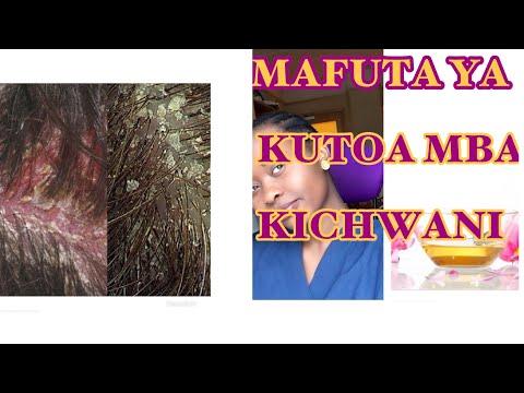 Kutoa Mba Kichwani na Kukuza nywele zako nywele kuwa laini