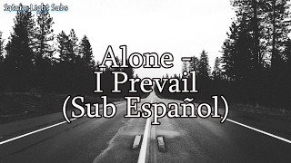 Alone - I Prevail (Sub Español)