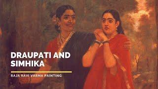 Draupati and Simhika   by Raja Ravi Varma